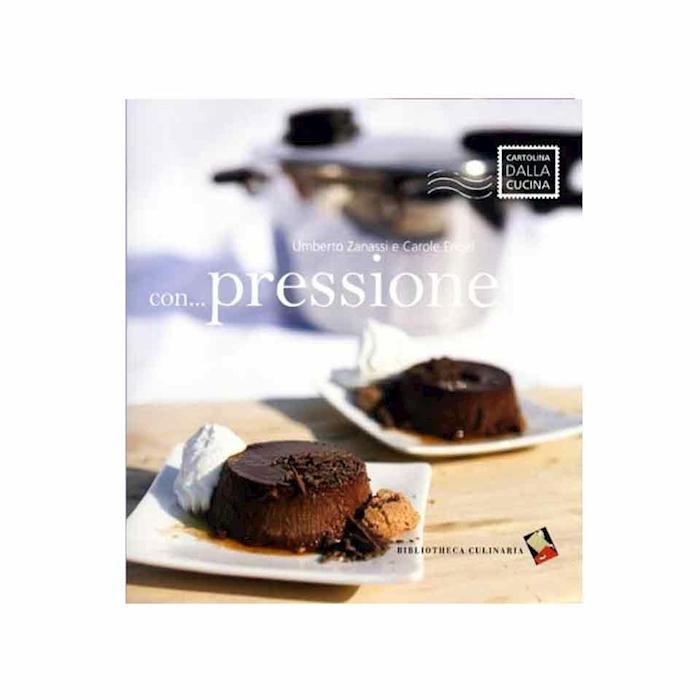 Con...pressione: ricette creative con la pentola a pressione