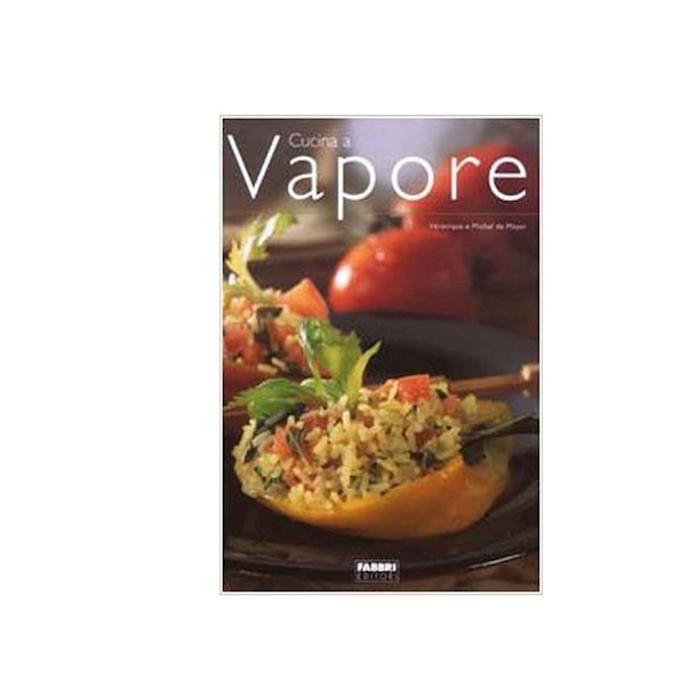 Cucina a vapore di Veronique e Michel de Mayer