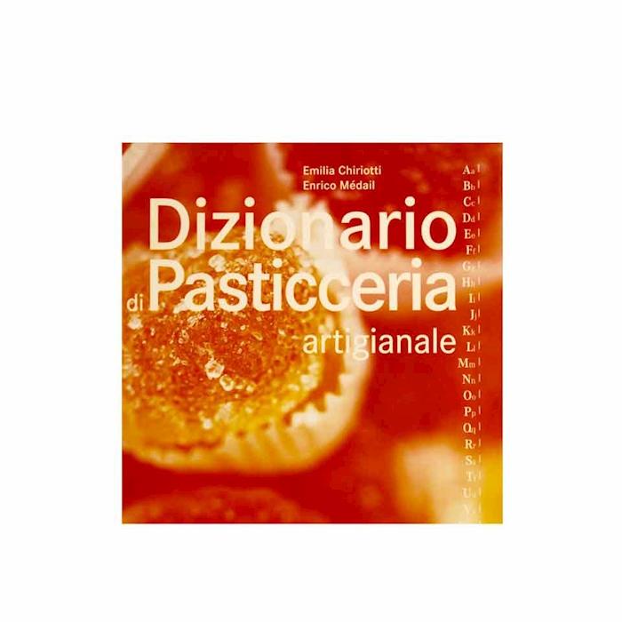Dizionario di pasticceria artigianale