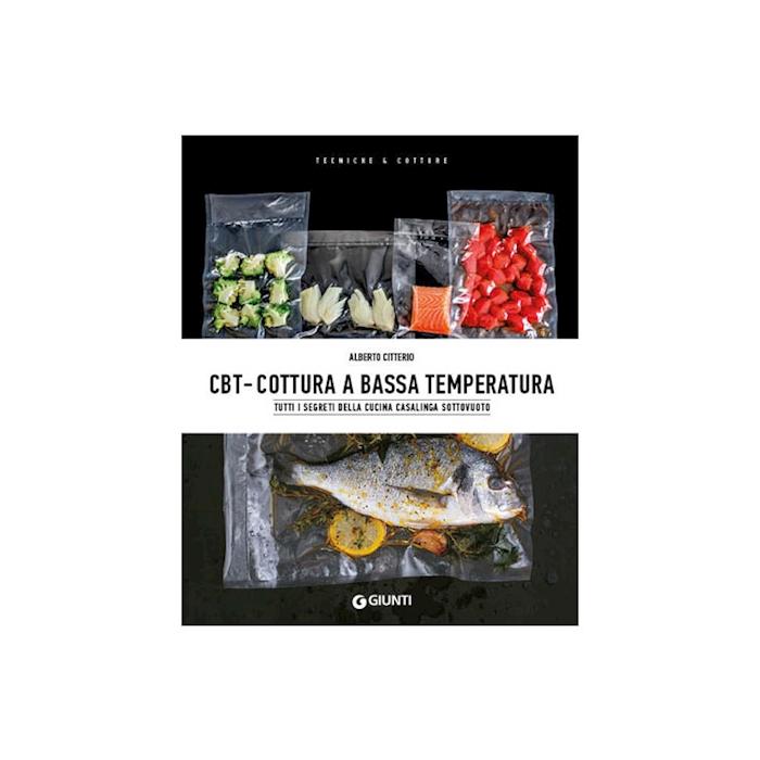 CBT - Cottura a Bassa Temperatura di Alberto Citterio