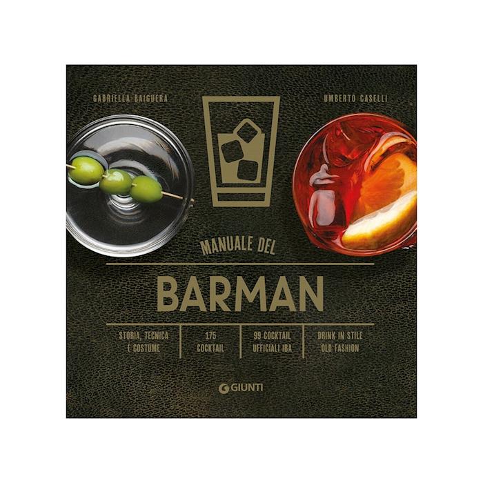Manuale del barman di Gabriella Baiguera e Umberto Caselli