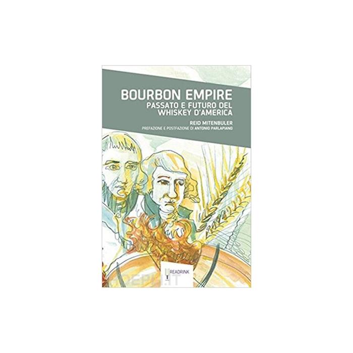 Bourbon Empire di Reid Mitenbuler