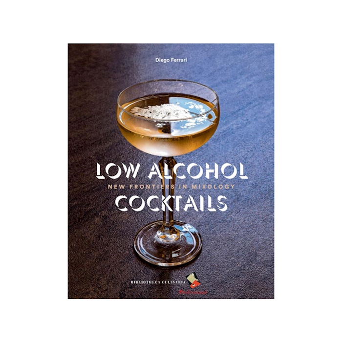 Low Alcohol Cocktails by Diego Ferrari