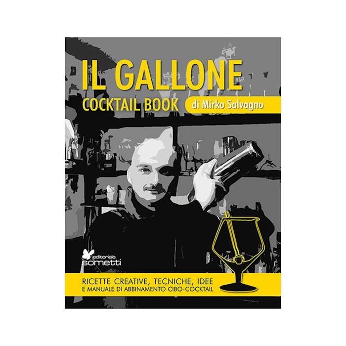 Il Gallone cocktail book di Mirko Salvagno