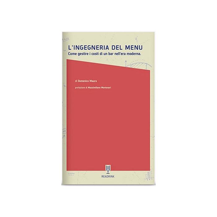 L'ingegneria del menù di Domenico Maura