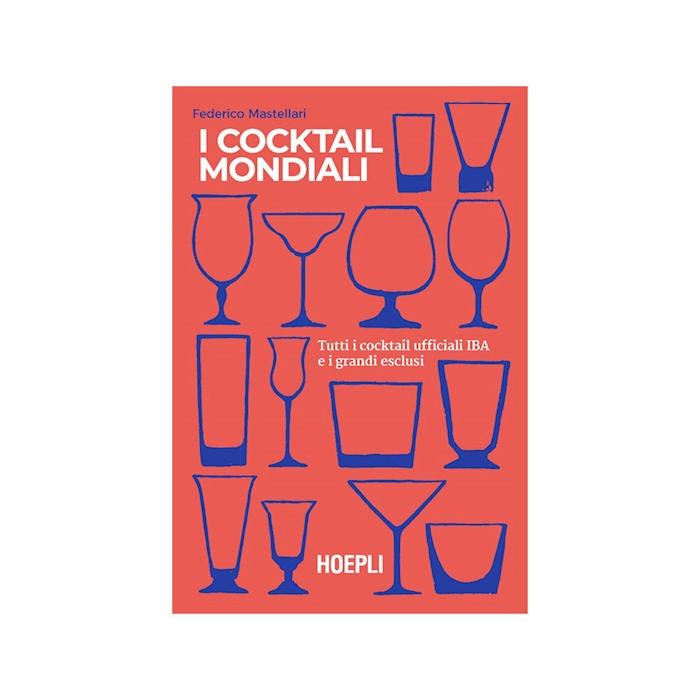 I cocktail mondiali 2 di Federico Mastellari