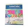 Cocktail Safari di Stefano Nincevich