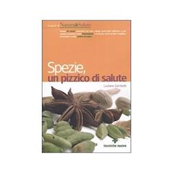 Spezie, un pizzico di salute di Luciano Zambotti