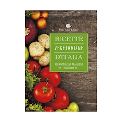 Ricette vegetariane d'Italia - Slow Food