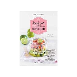 Food Jar tutto in un barattolo di Ilaria Mazzarotta