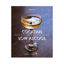 Cocktail Low Alcool di Diego Ferrari