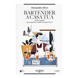 Bartender a casa tua di Alessandro Ricci