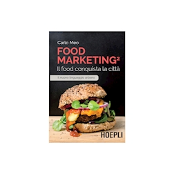 Food marketing vol. 2 di Carlo Meo
