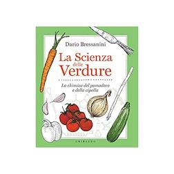 La scienza delle verdure di Dario Bressanini