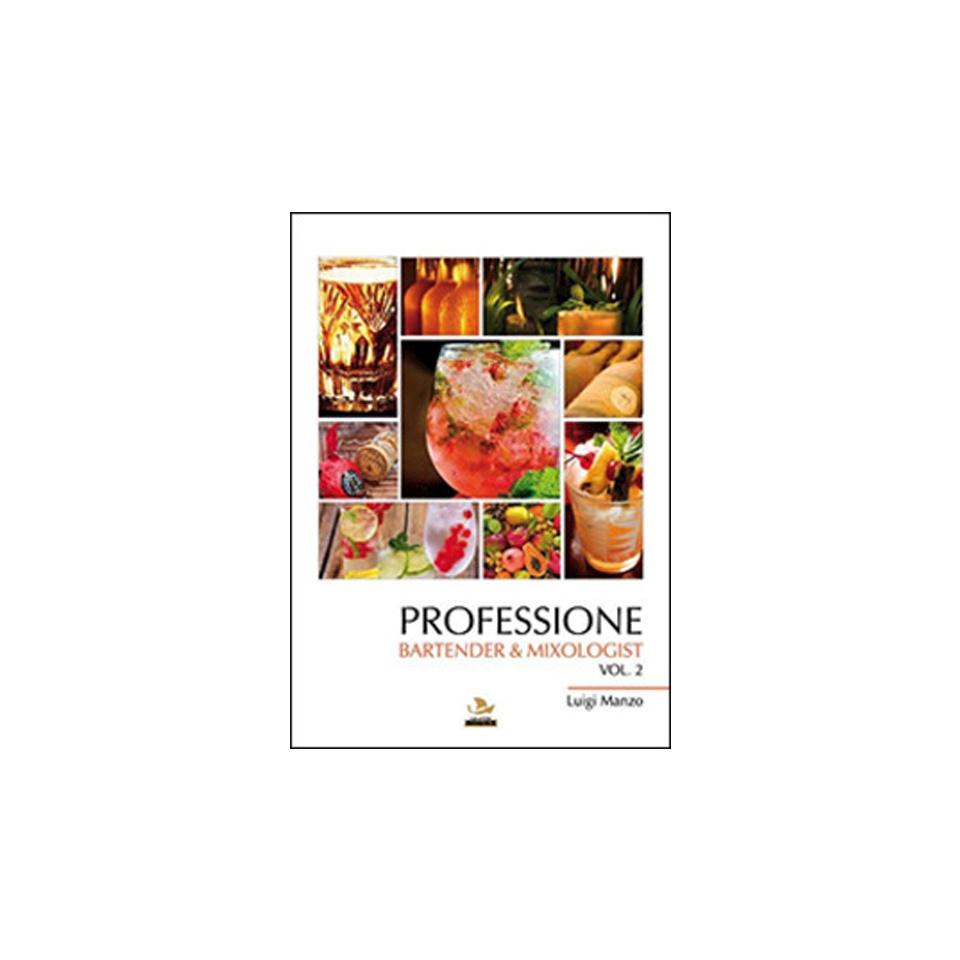 Professione Bartender  Mixologist vol.1