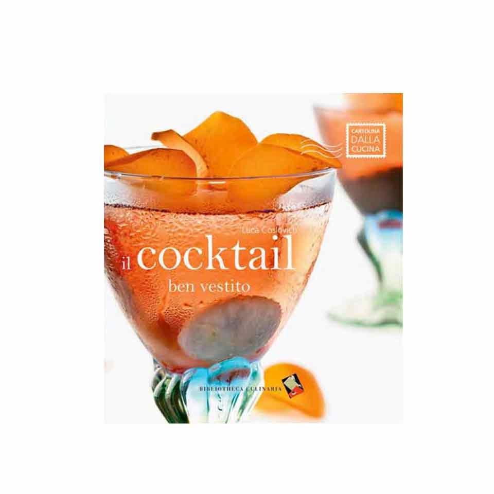 Il cocktail ben vestito
