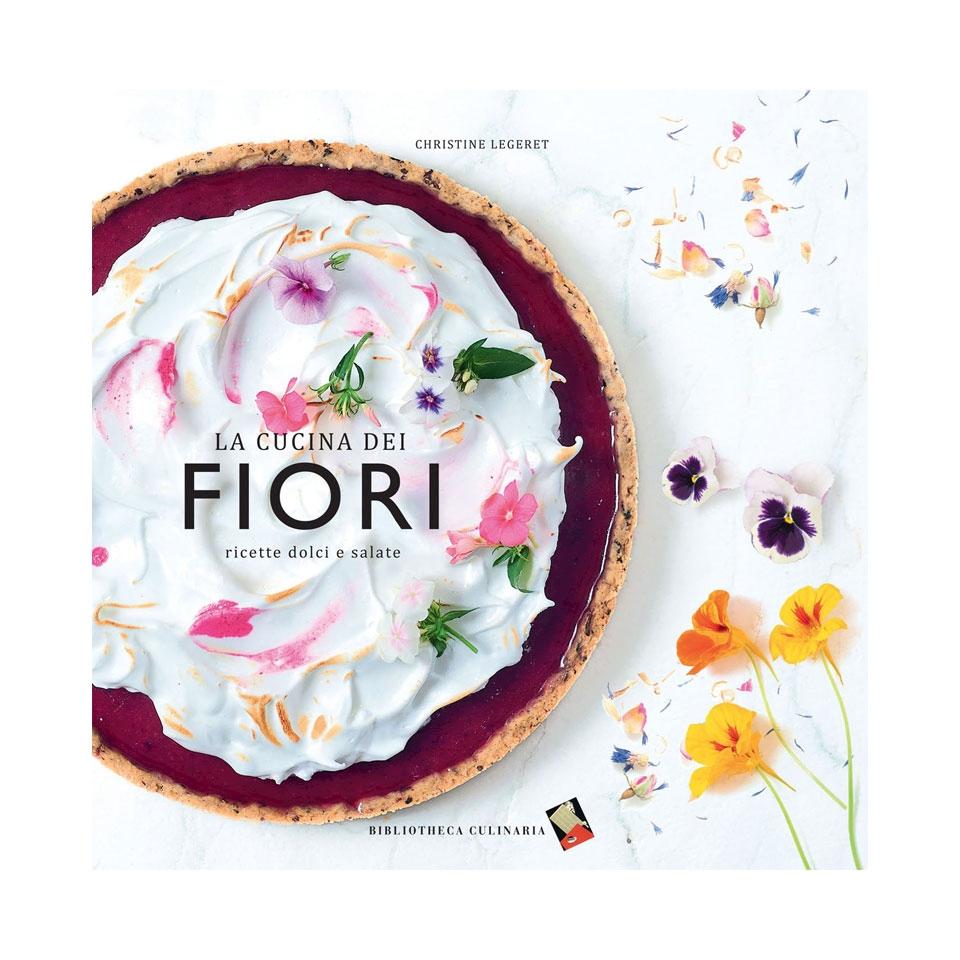 La cucina dei fiori di Christine Legeret