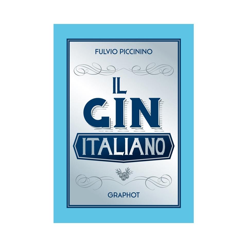 Il Gin Italiano di Fulvio Piccinino