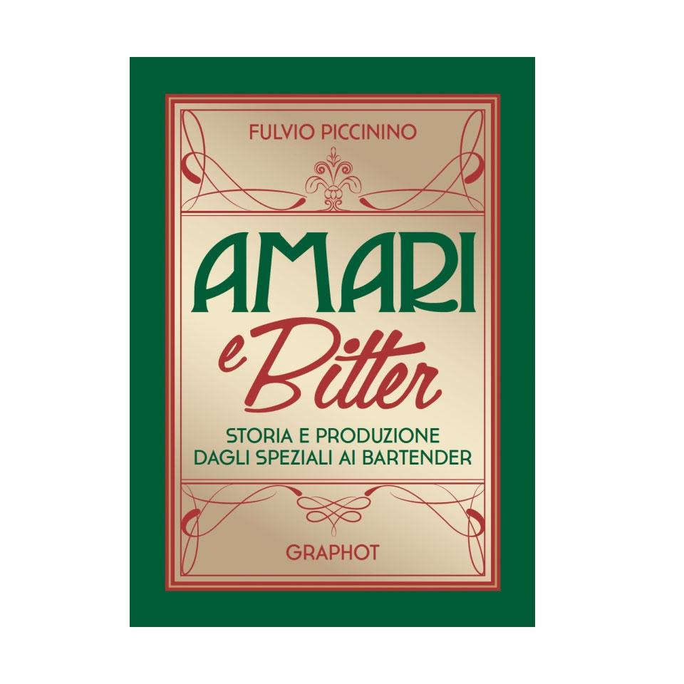 Amari e bitter di Fulvio Piccinino