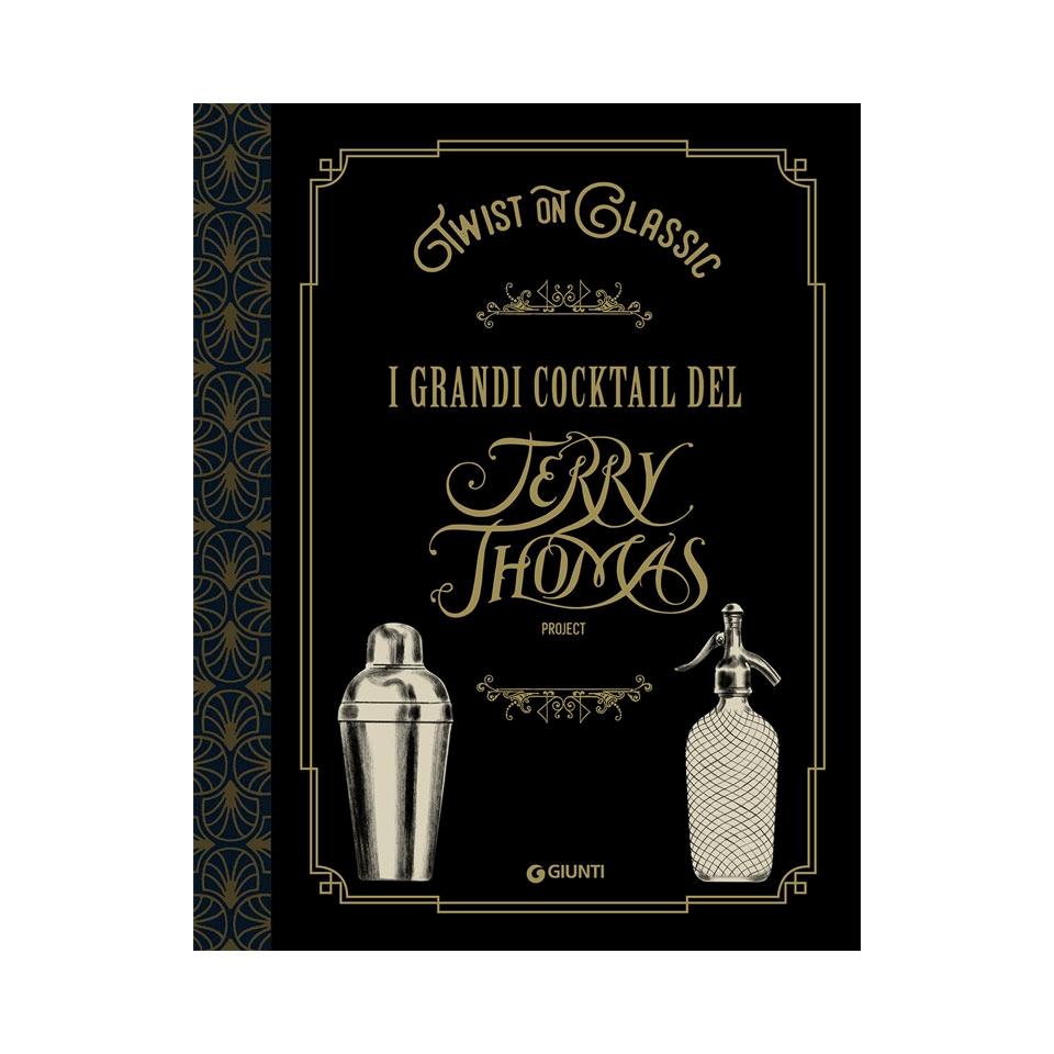 I grandi cocktail del Jerry Thomas - Twist on Classic