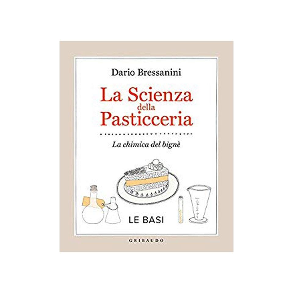 La scienza della pasticceria di Dario Bressanini